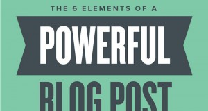 6 Techniques for Making Great Blog Posts